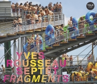 Yves_Rousseau_Fragments.jpg